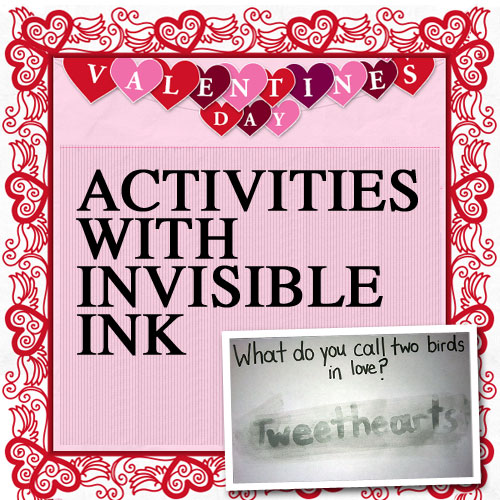 valentines day activities with invisible ink