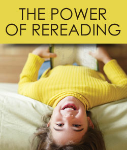 The Power of Rereading
