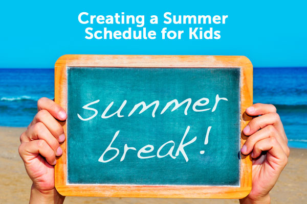 How Summer Schedules for Kids Add Structure to Your Summer Break
