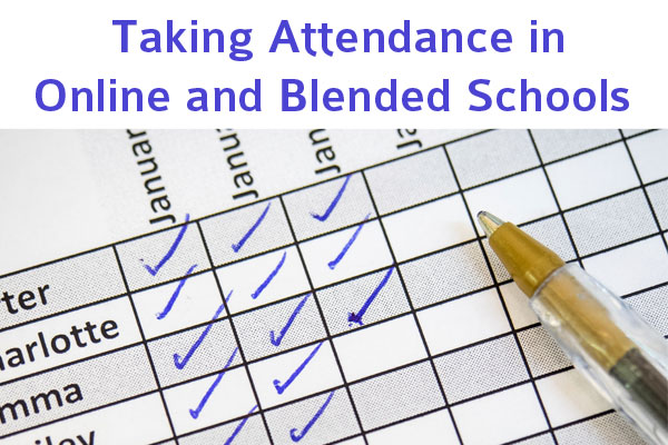 taking attendance in online and blended schools connections academy